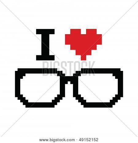 I love geeks pixelated, retro sign