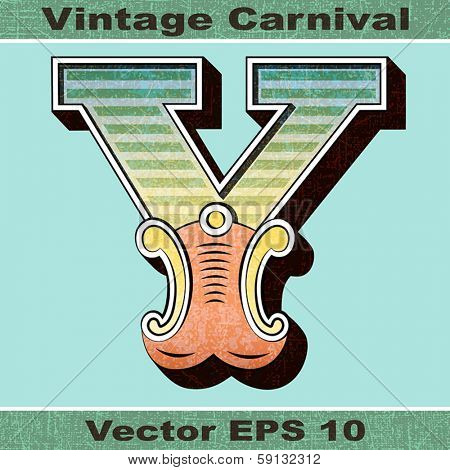 The Letter Y of an Alphabet Sit of Vintage, Carnival, Circus, Funfair, Fishtail Letters and Numbers.