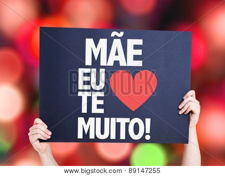 Mother I Love You So Much (in Portuguese) card with bokeh background