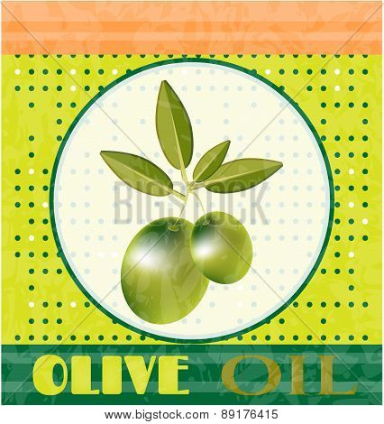 Vintage card with green twig with olives and leaves, text Olive Oil, dotted background, retro design