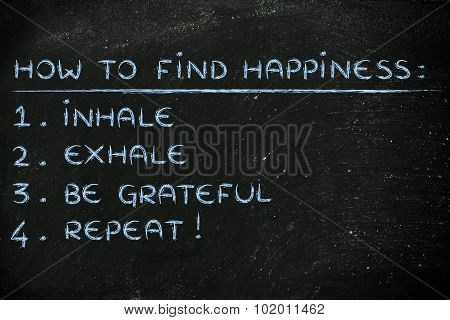 How To Find Happiness List: Inhale, Exhale, Be Grateful