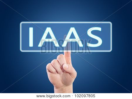 IaaS - Infrastructure as a Service - hand pressing button on interface with blue background. poster