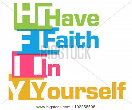 Have Faith In Yourself Colorful Stripes