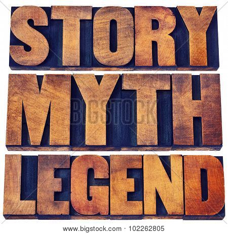 story, myth, legend word abstract - storytelling concept -  isolated words in vintage letterpress wood type printing blocks poster