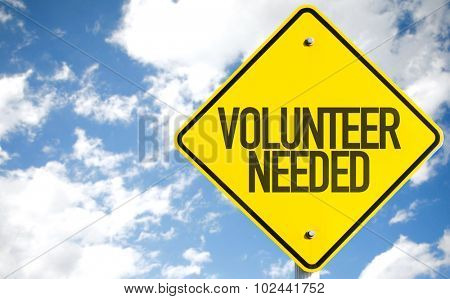 Volunteer Needed sign with sky background poster