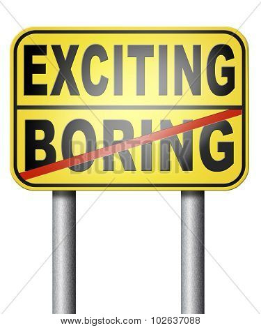 Exciting Or Boring