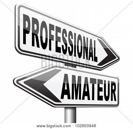 Professional Or Amateur