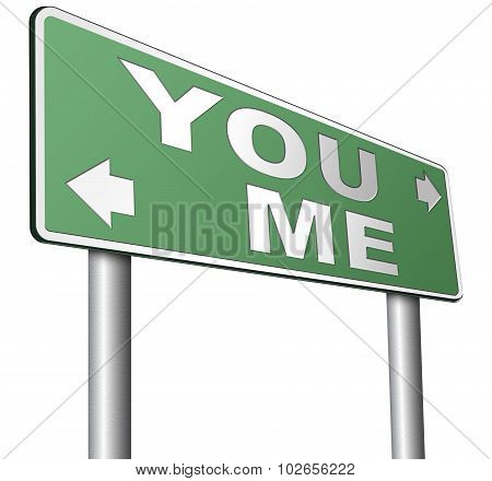 Choosing Between Me And You