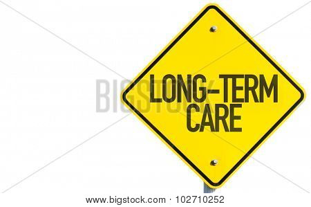 Long-Term Care sign isolated on white background