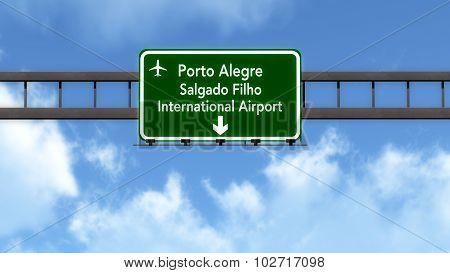 Porto Alegre Brazil Airport Highway Road Sign