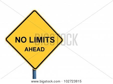 Yellow Roadsign With No Limits Ahead Message
