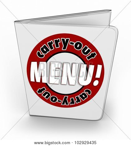 Carry-Out Menu from a restaurant, diner or cafe for ordering food in convenient fast service