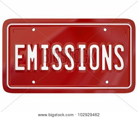 Emissions word on a red car or vehicle license plate to illustrate meeting or passing government rules, laws and regul ations on automotive pollutants from gas or diesel fuel poster