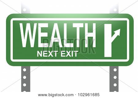Wealth Green Sign Board Isolated