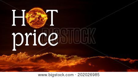 Hot Price sign with copy space on sunset sky background.Image of sun furnished by NASA.