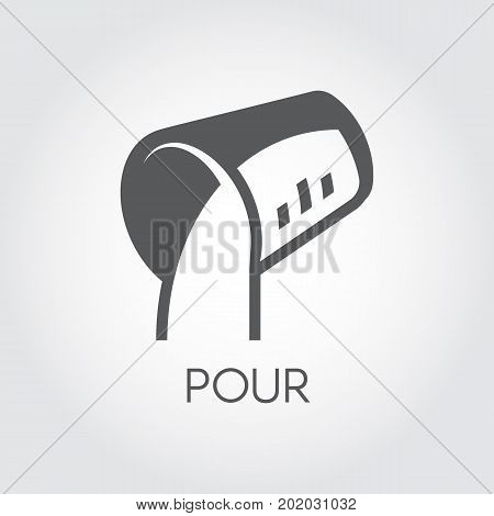 Pouring icon from measuring cup of abstract liquid. Black flat label for culinary or medical projects. Vector illustration on a gray background