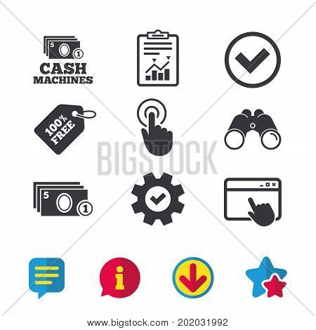 ATM cash machine withdrawal icons. Click here, check PIN number, processing and cash withdrawal symbols. Browser window, Report and Service signs. Binoculars, Information and Download icons. Vector