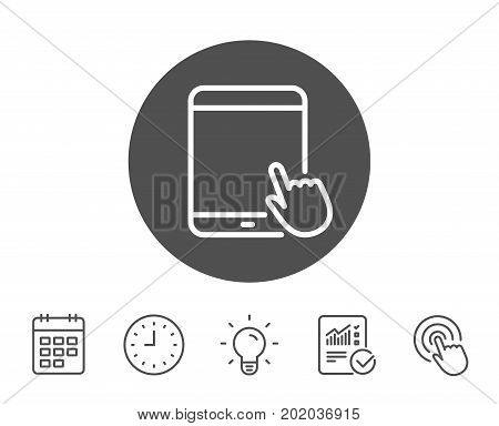 Tablet PC icon. Mobile Device with Hand cursor sign. Touchscreen gadget symbols. Report, Clock and Calendar line signs. Light bulb and Click icons. Editable stroke. Vector