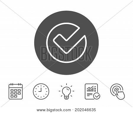 Check line icon. Approved Tick sign. Confirm, Done or Accept symbol. Report, Clock and Calendar line signs. Light bulb and Click icons. Editable stroke. Vector