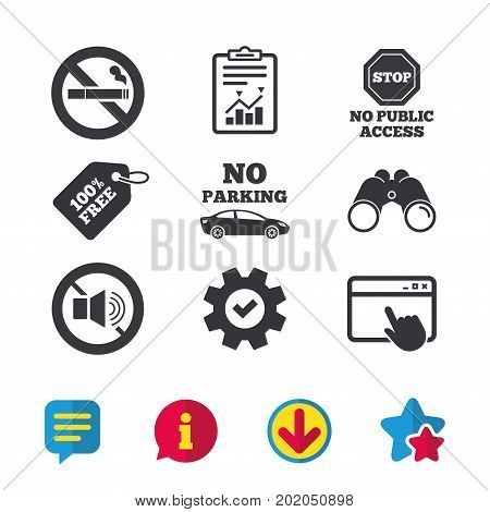 Stop smoking and no sound signs. Private territory parking or public access. Cigarette symbol. Speaker volume. Browser window, Report and Service signs. Binoculars, Information and Download icons