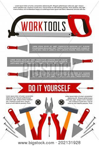 Work tools poster template for do it yourself handy home repair or house renovation. Vector construction saw, drill or hammer and screwdriver, woodwork grinder plane, plaster spatula trowel and ruler