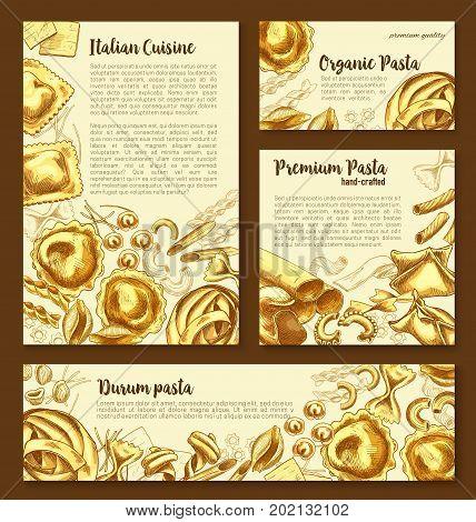 Pasta posters or banners set for Italian premium organic cuisine restaurant. Vector templates of fettuccine, ravioli or pappardelle macaroni and funghetto, durum pasta lasagna, farfalle or tagliatelle