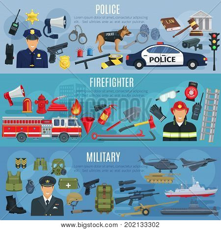 Firefighter, military and police banners. Vector fire extinguisher, water hydrant and truck, military ammunition or aviation transport, policeman traffic lights car, handcuffs or detective fingerprint