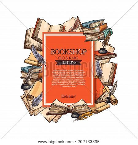 Bookshop poster for old and rare books shop or market. Vector design of vintage rarity book in leather cover, manuscript ancient paper scroll and quill feather ink fountain pen in inkwell or inkstand