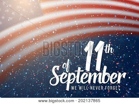 Illustration of Vector Patriot Day Poster. Paper Lettering September 11th on Realistic American Flag Background with Confetti
