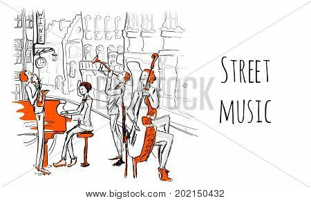 A musical band of street musicians. The Quartet plays jazz on a city street. Vector music illustration in sketch style.