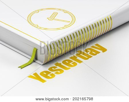Timeline concept: closed book with Gold Clock icon and text Yesterday on floor, white background, 3D rendering