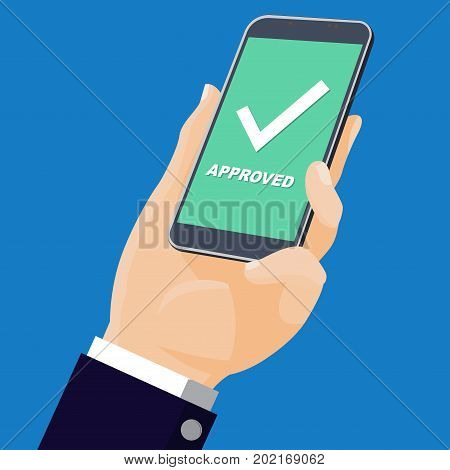 Businessmen Holding smartphone. Mobile phone with white whiite check mark and text; Approved. Success concept-Flat design vector illustration