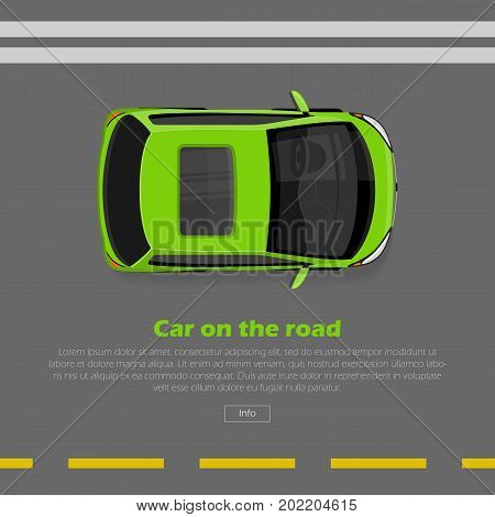 Car on road conceptual web banner. Green mini car goes on highway flat style vector illustration. Modern urban transport and city traffic concept. For travel or car rental company landing page design