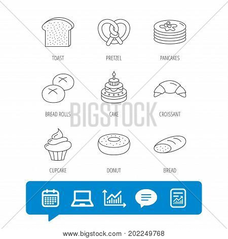 Croissant, pretzel and bread icons. Cupcake, cake and sweet donut linear signs. Pancakes, toast and bread rolls flat line icons. Report file, Graph chart and Chat speech bubble signs. Vector