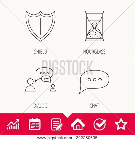 Dialog, chat speech bubbles and shield icons. Protection, hourglass linear signs. Edit document, Calendar and Graph chart signs. Star, Check and House web icons. Vector