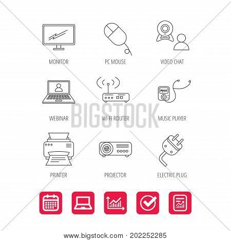 Printer, wi-fi router and projector icons. Monitor, video chat and webinar linear signs. Electric plug, pc mouse and music player icons. Report document, Graph chart and Calendar signs. Vector