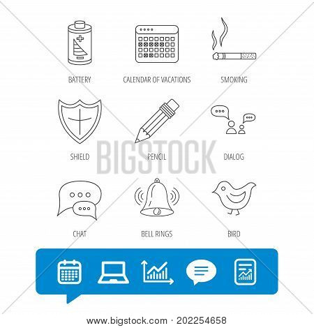 Battery, pencil and protection shield icons. Dialog chat, bell rings and vacation calendar linear signs. Bird, smoking allowed icons. Report file, Graph chart and Chat speech bubble signs. Vector