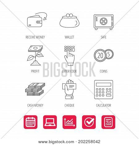 Cash money, safe box and calculator icons. Safe box, cheque and dollar usd linear signs. Profit investment, wallet and coins icons. Report document, Graph chart and Calendar signs. Vector