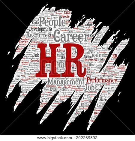 Concept conceptual hr or human resources career management brush or paper word cloud isolated background. Collage of workplace, development, hiring success, competence goal, corporate or job