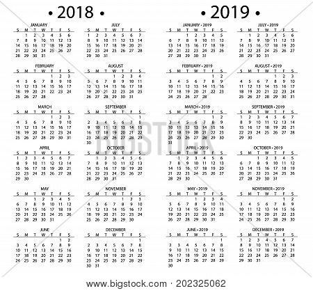 Simple calendar for 2018 and 2019 years template date day design month business organizer planner vector illustration. Calender annual schedule diary.
