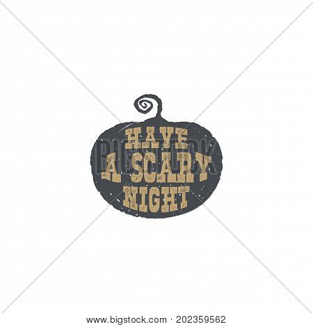 Halloween Silhouette pumpkin with text inside. Good for halloween party. Have a scary night typography elements. Stock vector illustration isolated on white background.