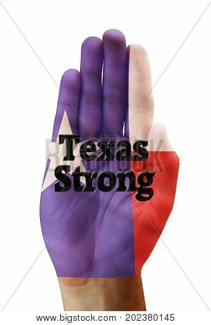 Texas Strong with hand of a Texan.