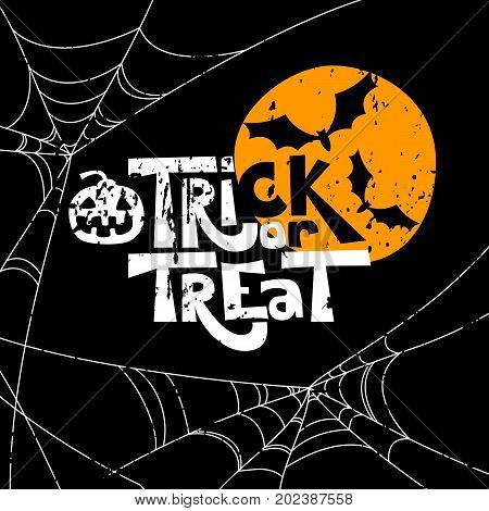Trick Or Treat Quote And Halloween Design Elements. Vector Holiday Illustration. Hand Drawn Letters,