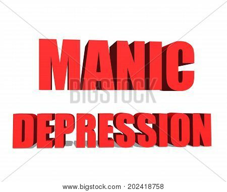 MANIC DEPRESSION red word on white background illustration 3D rendering