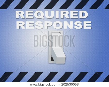 Required Response Concept