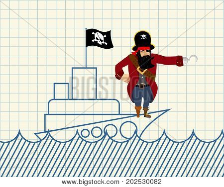 Pirate on ship. Painted ship and buccaneer. Scary filibuster with hook. Notebook poster