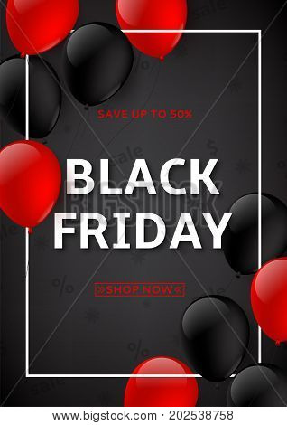 Black friday sale advertising flyer. Dark background with red and black balloons for seasonal discount offer. Vector illustration.