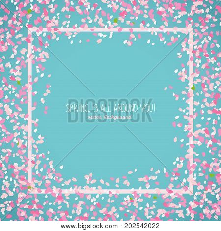 Spring is all around you. Japanese sakura flyer. Romantic poster with flowers. Simple text frame with border. Floral scatter. Hanami. Japanese Culture. Copy space.