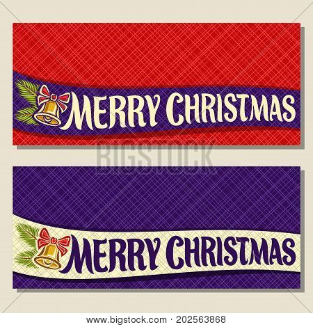 Vector Christmas cards with copy space: on ribbon handwritten font for text merry Christmas. 2 horizontal banners with red & purple abstract background, golden Christmas bell with bow, spruce branch.