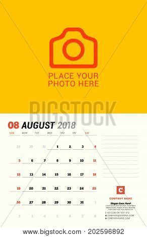 August 2018. Wall Calendar Planner Template. Vector Design Print Template With Place For Photo. Week